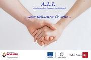 Progetto A.L.I. Autonomia Lavoro Inclusione